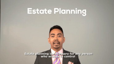 Estate Planning: Why planning and managing your wealth is a must